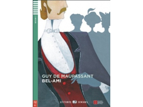 Guy de Maupassant - Bel-Ami + CD