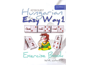 Durst Péter - Hungarian the Easy Way 1. Coursebook + Hungarian the Easy Way 1. Exercise Book (With audio CD)