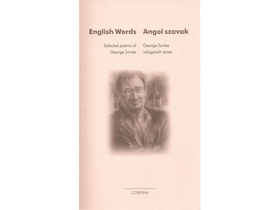 George Szirtes - English Words - Angol szavak
