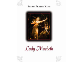Susan Fraser King - Lady Macbeth