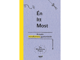 The Mindfulness Project - Én - Itt - Most
