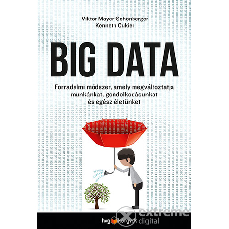 Kenneth Cukier; Viktor Mayer-Schönberger - Big data