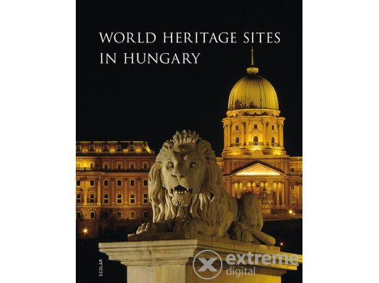 Illés Andrea - World Heritage Sites in Hungary